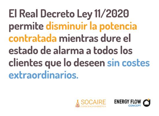 El Real Decreto Ley 11/2020 permite disminuir la potencia contratada mientras dure el estado de alarma a todos los clientes que lo deseen sin costes extraordinarios.